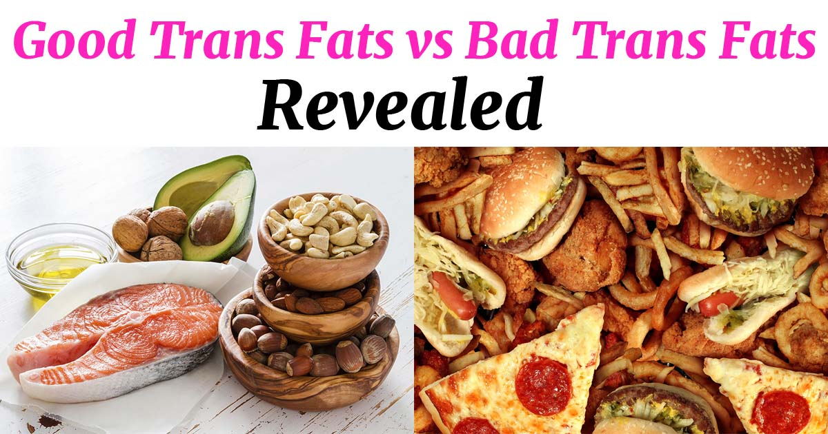 good-trans-fats-vs-bad-revealed